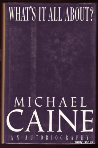WHAT'S IT ALL ABOUT? Michael CAINE.