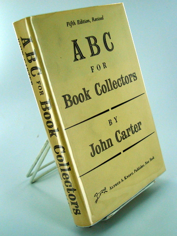ABC FOR BOOK COLLECTORS. Books About Books, John CARTER.