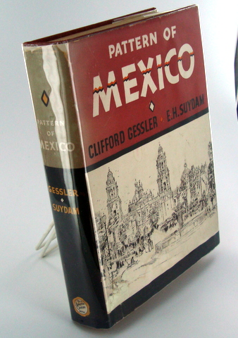 PATTERN OF MEXICO. Clifford GESSLER, E. H. SUYDAM.