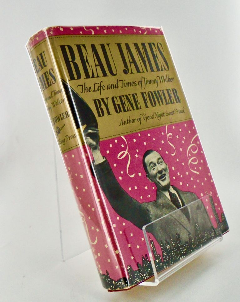 (Books to Film) BEAU JAMES; The Life and Times of Jimmy Walker. Gene FOWLER.