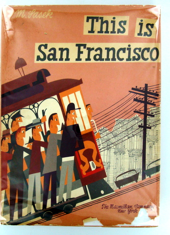 THIS IS SAN FRANCISCO. Miroslav SASEK.