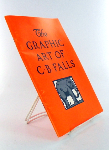 THE GRAPHIC ART OF C. B. FALLS; An Introduction. Wayne G. HAMMOND.