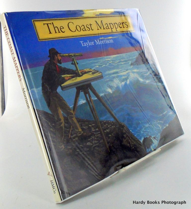 THE COAST MAPPERS. Taylor MORRISON.
