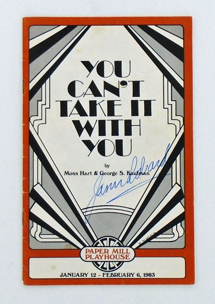 "ORIGINAL PROGRAM: ""YOU CAN'T TAKE IT WITH YOU"" SIGNED BY JASON ROBARDS. Moss HART, George S. KAUFMAN, Jason ROBARDS."
