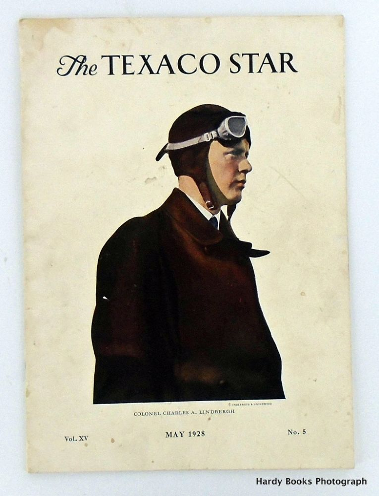 THE TEXACO STAR MAY 1928 / VOLUME XV, NO.5. Charles A. LINDBERGH.