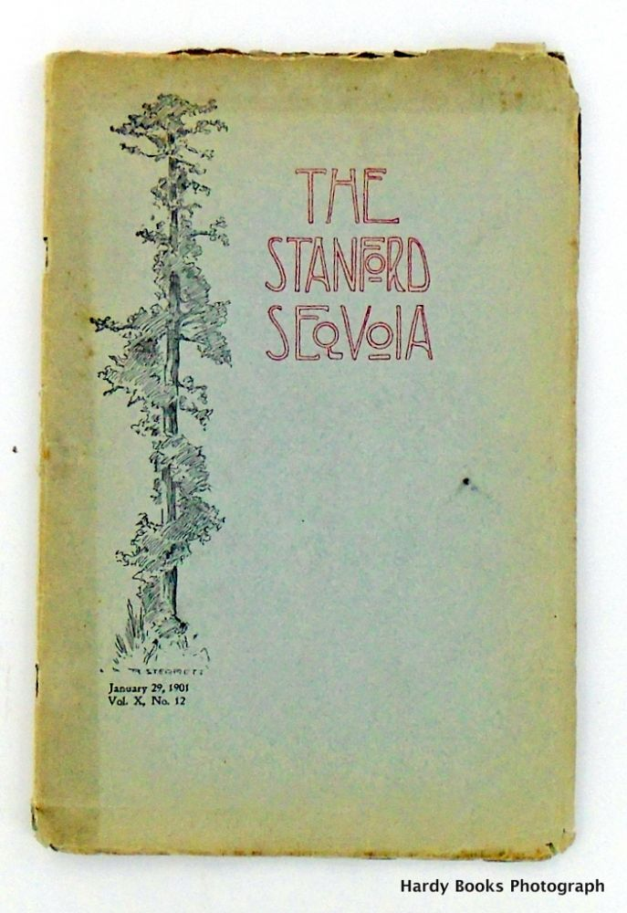 ORIGINAL: THE STANFORD SEQUOIA. JANUARY 29, 1901; Volume X, No. 12. Stanford University Students.