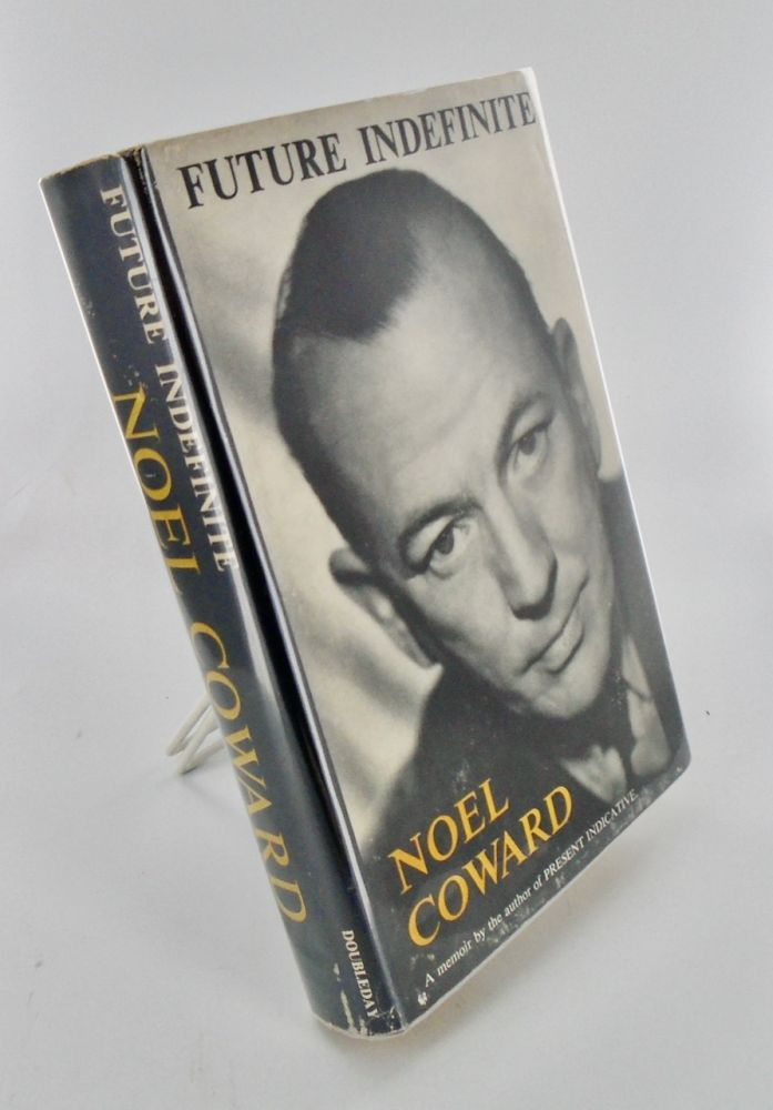 FUTURE INDEFINITE. Noel COWARD.