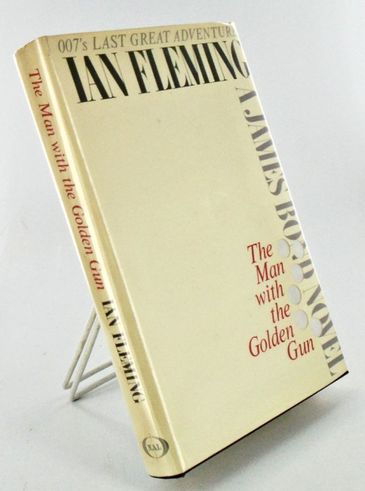 THE MAN WITH THE GOLDEN GUN. Books to Film, Ian FLEMING.