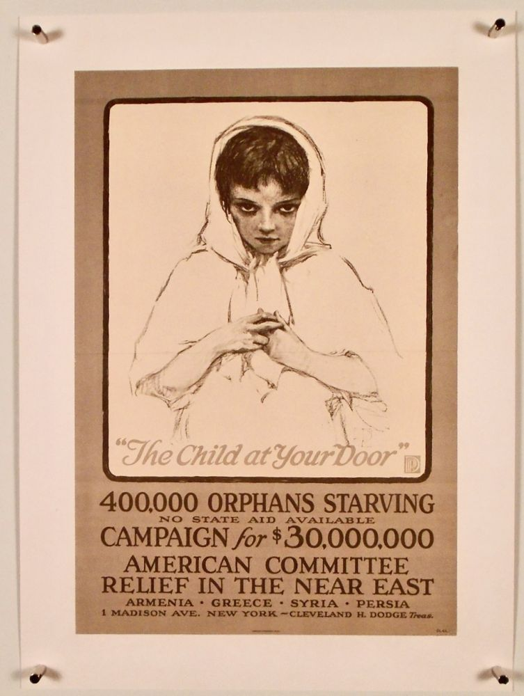 "ORIGINAL WWI POSTER: ""THE CHILD AT YOUR DOOR"" 1917 LINEN-BACKED. American Committee For Relief In The Near East."