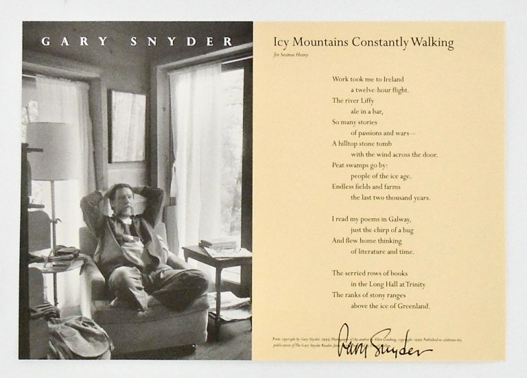 "BROADSIDE: ""ICY MOUNTAINS CONSTANTLY WALKING"" FOR SEAMUS HEANY. 1999. Gary SNYDER, SIGNED."