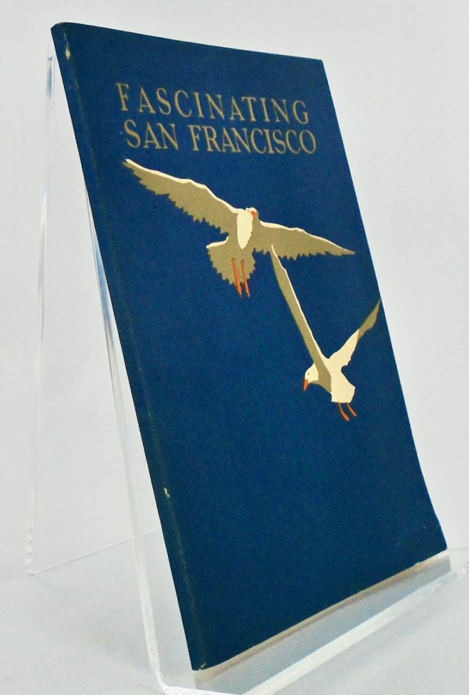 FASCINATING SAN FRANCISCO. Fred BRANDT, Andrew Y. WOOD.