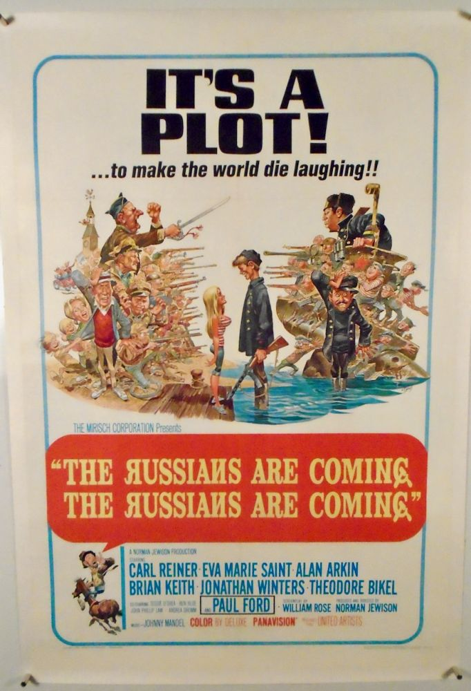 "ORIGINAL ONE-SHEET MOVIE POSTER: ""THE RUSSIANS ARE COMING. THE RUSSIANS ARE COMING"". LINEN-BACKED. William BENCHLEY, William ROSE, Novel, Screenplay."