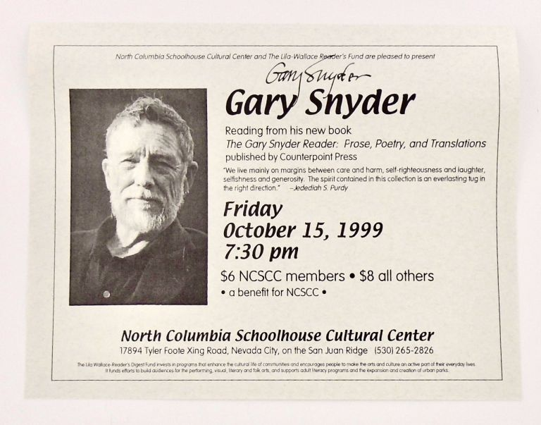 ORIGINAL SIGNED POSTER FOR A GARY SNYDER READING IN NEVADA CITY CALIFORNIA 1999. Gary SNYDER.
