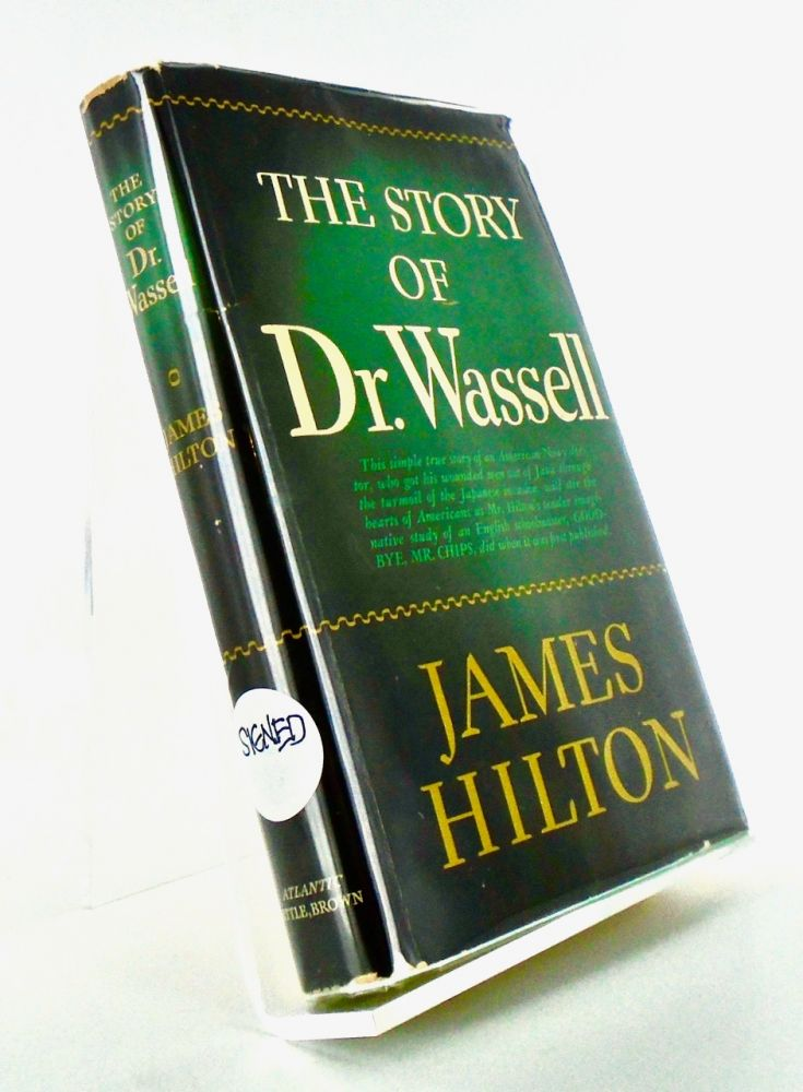 THE STORY OF DR. WASSELL. James HILTON.