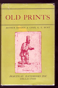 OLD PRINTS. Books About Books, Arthur HAYDEN, Cyril G. E. BUNT.