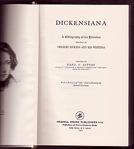 DICKENSIANA. Books About Books, Fred. G. KITTON.