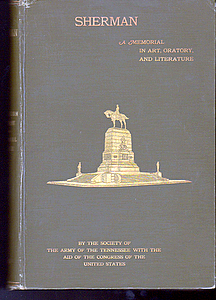 SHERMAN. A Memorial in Art, Oratory, and Literature By the Society of the Army of the Tennessee with the Aid of the Congress of. DeB. Randolph KEIM.