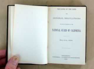 PROVISIONS OF THE CODES AND GENERAL REGULATIONS FOR THE GOVERNMENT OF THE NATIONAL GUARD OF CALIFORNIA