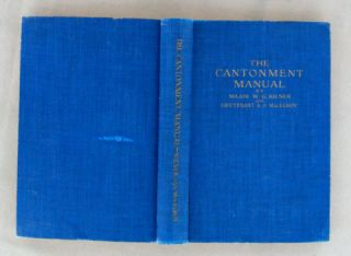 THE CANTONMENT MANUAL; Facts for Every Soldier