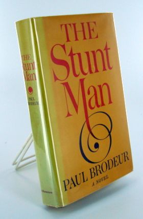 (Books to Film) THE STUNT MAN. Paul BRODEUR.