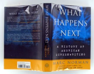 (Movies) WHAT HAPPENS NEXT; A History of American Screenwriting