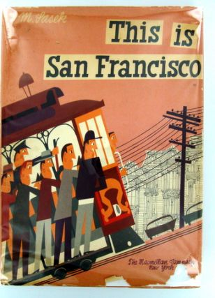 THIS IS SAN FRANCISCO. Miroslav SASEK