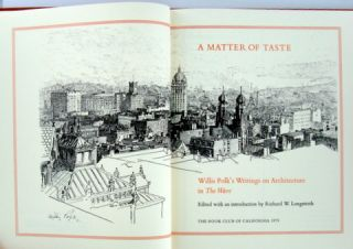 A MATTER OF TASTE; Willis Polk's Writings on Architecture in The Wave