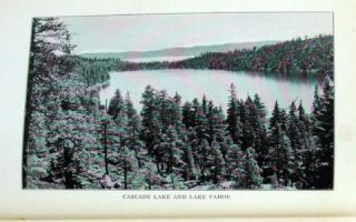 THE LAKE OF THE SKY; Lake Tahoe in the High Sierras of California and Nevada