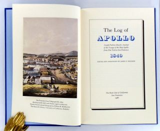 THE LOG OF APOLLO; Joseph Perkins Beach's Journal of the Voyage of the Ship Apollo from New York to San Francisco