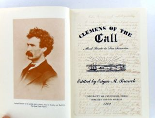 CLEMENS OF THE CALL: MARK TWAIN IN SAN FRANCISCO