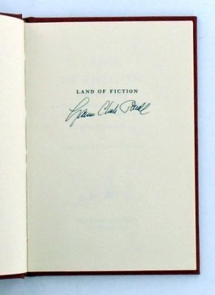 LAND OF FICTION; Thirty-Two Novels and Stories aout Southern California from Ramona to The Loved One / A Bibliographical Essay