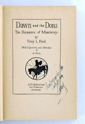 DAWN AND THE DONS; The Romance of Monterey