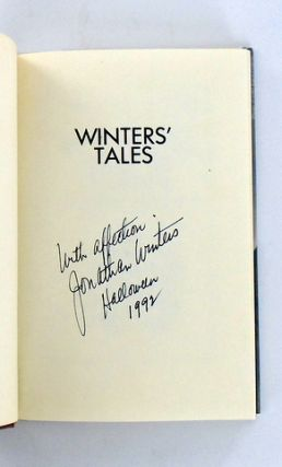 WINTERS' TALES; Stories and Observations for the Unususal