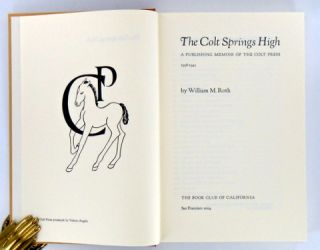 THE COLT SPRINGS HIGH; A Publishing Memoir of the Colt Press