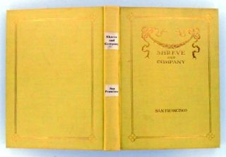 SHREVE AND COMPANY CATALOG; Precious Stones, Semi Precious Stones, Jewelry, Watches, Silver & Plated Ware, Cutlery, Glass, Leather, Stationary, Clocks, Bronzes, Lamps, China, Art Ware. SHREVE and Company.