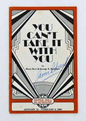 "ORIGINAL PROGRAM: ""YOU CAN'T TAKE IT WITH YOU"" SIGNED BY JASON ROBARDS. Moss HART, George S...."