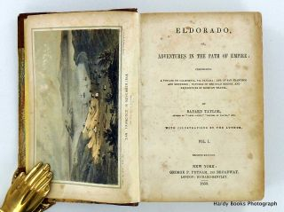 ELDORADO, OR, ADVENTURES IN THE PATH OF EMPIRE: COMPRISING A VOYAGE TO CALIFORNIA, VIA PANAMA; LIFE IN SAN FRANCISCO AND MONTEREY; PICTURES OF THE GOLD REGION, AND EXPERIENCES OF MEXICAN TRAVEL.