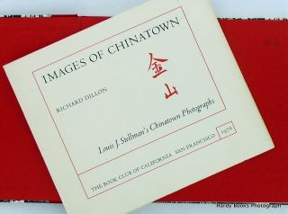 IMAGES OF CHINATOWN; Louis J. Stellman's Chinatown Photographs