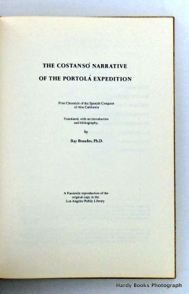 THE COSTANSO NARRATIVE OF THE PORTOLA EXPEDITION; First Chronicle of the Spanish Conquest of Alta California