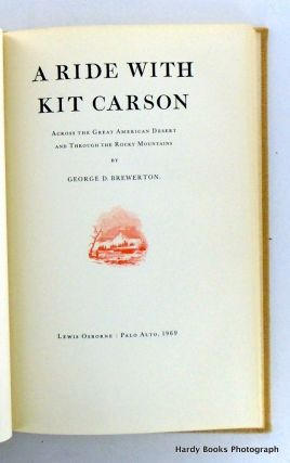 A RIDE WITH KIT CARSON; Across the Great American Desert and Through the Rocky Mountains