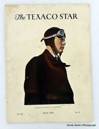 THE TEXACO STAR MAY 1928 / VOLUME XV, NO.5. Charles A. LINDBERGH