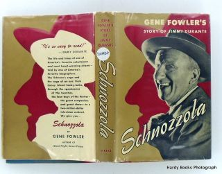 SCHNOZZOLA. THE STORY OF JIMMY DURANTE
