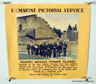 ORIGINAL POSTER: UNITED STATES MARINE CORPS ON POMPEII VISIT. United States Marine Corps