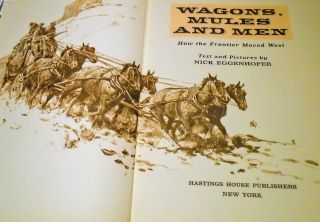 WAGONS, MULES AND MEN; How the Frontier Moved West