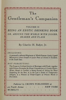 THE GENTLEMAN'S COMPANION. VOLUMES I & II; Volume I: Being an Exotic Cookery Book. Volume II: Being an Exotic Drinking Book