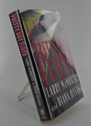 PRETTY BOY FLOYD. Larry McMURTRY, Diana OSSANA