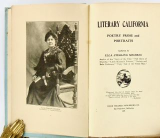 LITERARY CALIFORNIA. POETRY PROSE AND PORTRAITS