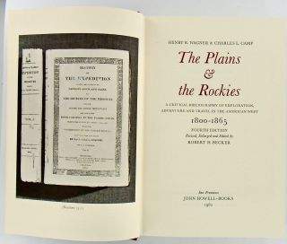 THE PLAINS AND THE ROCKIES; A Critical Bibliography of Exploration, Adventure and Travel in the American West