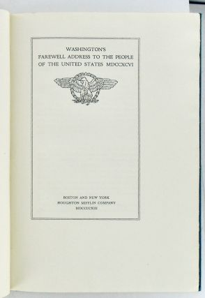 WASHINGTON'S FAREWELL ADDRESS TO THE PEOPLE OF THE UNITED STATES MDCCXCVI