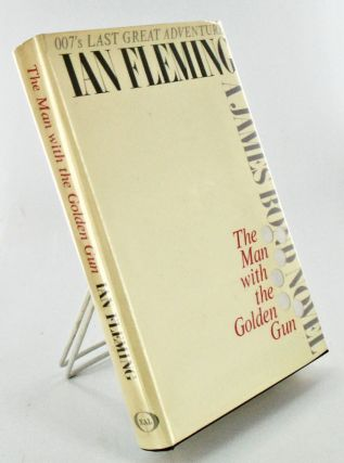 THE MAN WITH THE GOLDEN GUN. Books to Film, Ian FLEMING